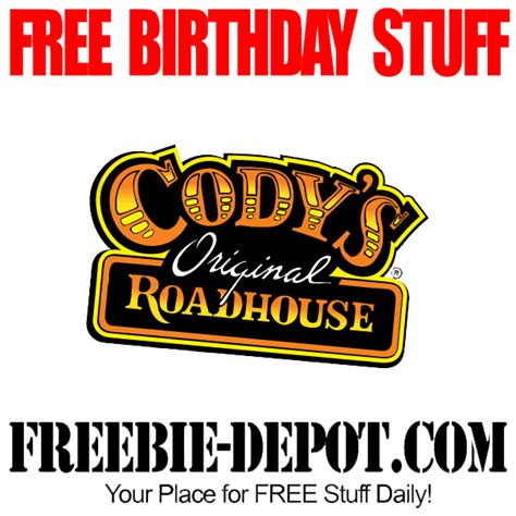 codys road house free birthday stuff cody s original roadhouse freebie depot