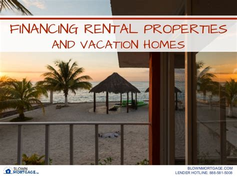 financing rental properties and vacation homes