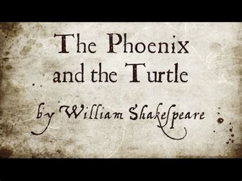 the phoenix and the shakespeare s the phoenix and turtle spoken by o 193 c music w byrd 6 subs youtube
