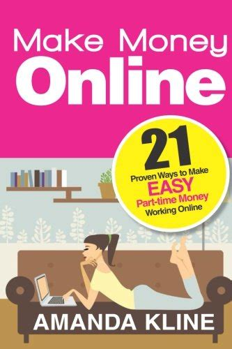 Making Money Working Online - make money online 21 proven ways to make easy part time money working online views
