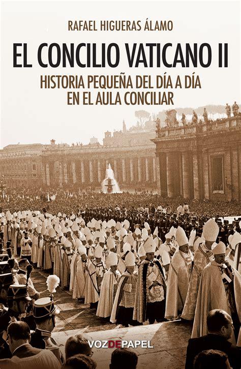 libreria vaticano librer 237 a ociohispano el concilio vaticano ii librer 237 a