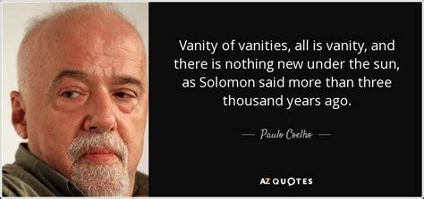 paulo coelho quote vanity of vanities all is vanity and