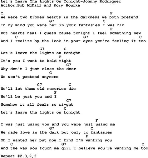 Leave The Light On Lyrics by Country Let S Leave The Lights On Tonight Johnny Rodriguez Lyrics And Chords