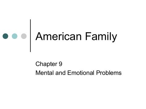 chapter issues and trends in psychiatric mental health american family chapter 9 understanding mental illness