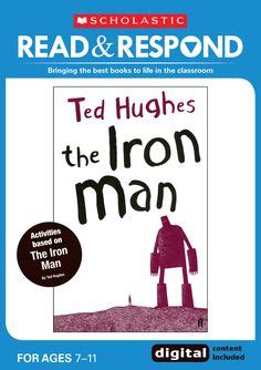 the iron man read 1407142291 ted hughes the iron man a children s story in five nights illustrations by tom gauld