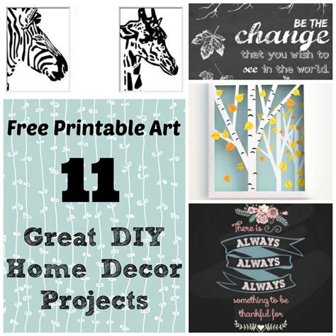 Diy Printable Home Decor | free printable art 11 great projects for your home