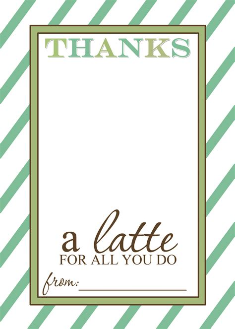printable board templates for teachers appreciation gift idea thanks a latte free