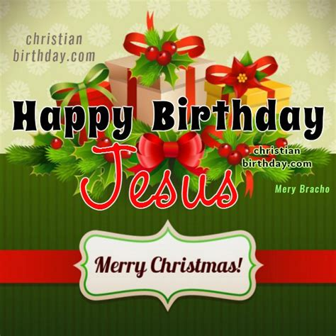 Happy Birthday And Merry Card Christian Christmas Card Happy Birthday Jesus Christian