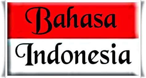 Bahasa Indonesia contoh artikel bahasa indonesia wajah negeriku contoh