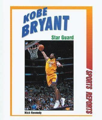 kobe bryant biography amazon kobe bryant by nick kennedy reviews description more