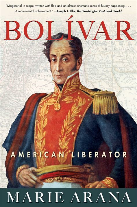 libro bolivar the epic life bolivar book by marie arana official publisher page simon schuster
