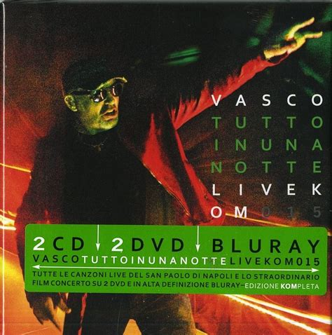 vasco live 2015 cd album tutto in una notte live kom 2015 lafeltrinelli