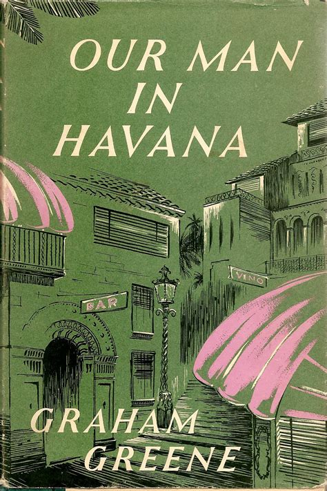 our man in havana 0099286084 january 20 26 open forum quot could our man in havana be written today quot the big thrill