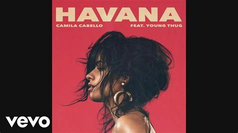 download mp3 havana feat young thug camila cabello havana audio ft young thug youtube