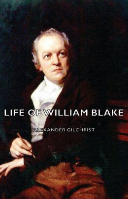 biography of william blake life of william blake by alexander gilchrist