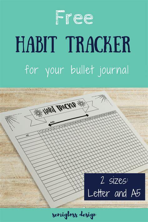 printable habit tracker bullet journal amazing free habit tracker to motivate anyone semigloss