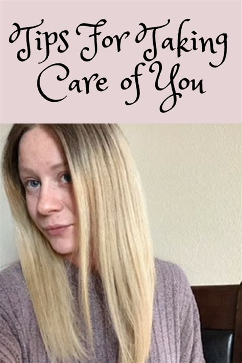 tips on viginal taking care self care ideas 5 tips for taking care of you