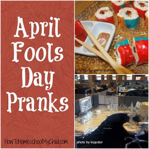 april fool s day pranks weekend links how to