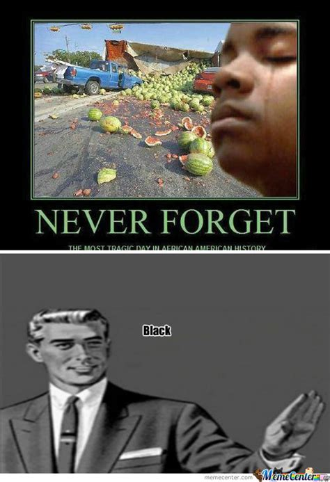 Never Forget Meme - rmx never forget by thornejohnson meme center