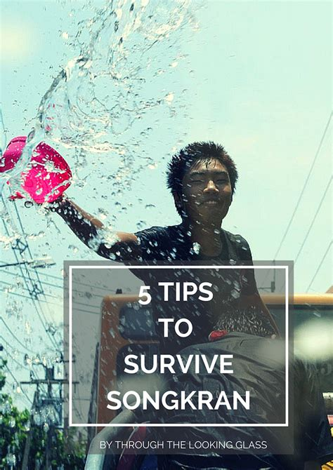 5 tips to survive songkran the travel hack