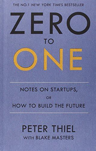 libro zero to one notes on start ups or how to build the future di blake masters peter thiel