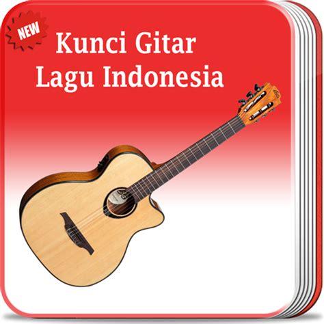 kunci gitar kunci gitar lagu indonesia android apps on play