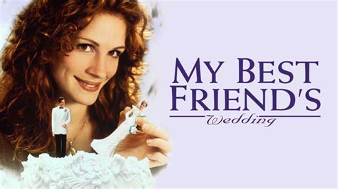 Is 'My Best Friend's Wedding' available to watch on