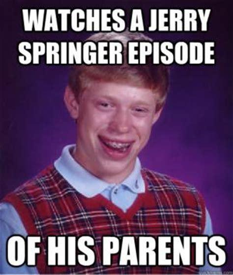 Jerry Springer Memes - jerry springer jokes kappit
