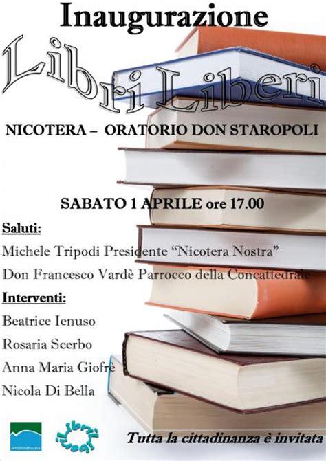 libreria libri liberi nicotera inaugurazione libreria libri liberi