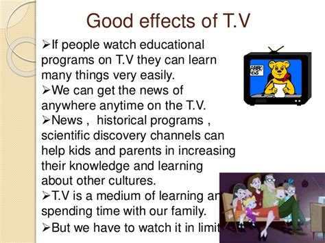 Effects Of Much Tv Essay by And Bad Effects Of T V By Sakina