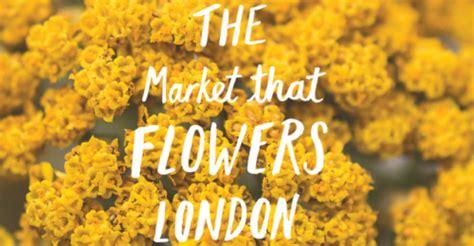 mercato dei fiori londra flower hall il nuovo mercato dei fiori sbarca al new