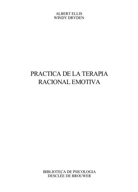 prctica de la terapia racional emotiva practica de la terapia racional emotiva albert ellis windy