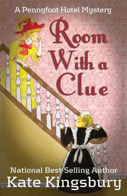 room with a clue room with a clue pennyfoot hotel mystery series 1 by kate kingsbury paperback barnes noble 174