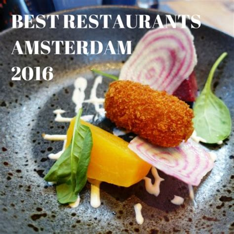 best restaurants in amsterdam top 10 restaurants in amsterdam 2016