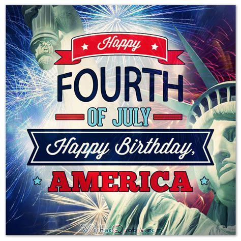 Happy Birthday America Quotes Happy Fourth Of July Happy Birthday America Pictures
