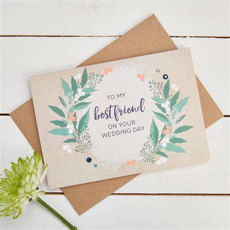 wedding card to best friend wedding card to my best friend chatterzoom