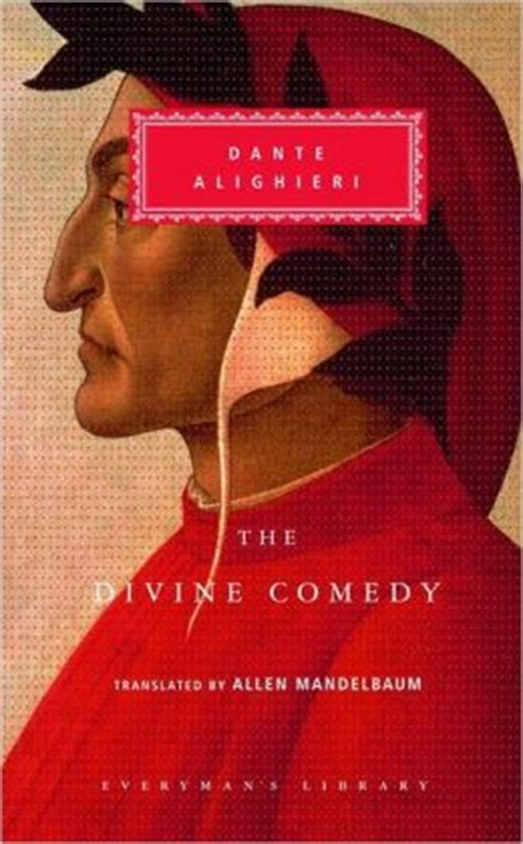 the divine comedy the inferno purgatorio and paradiso everyman s library by dante alighieri