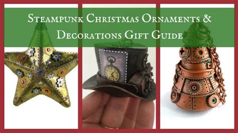 steunk christmas ornaments decorations gift guide