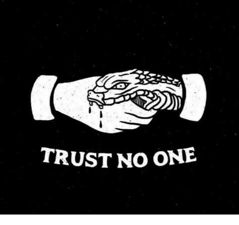 trust no one meme trust no one meme on me me