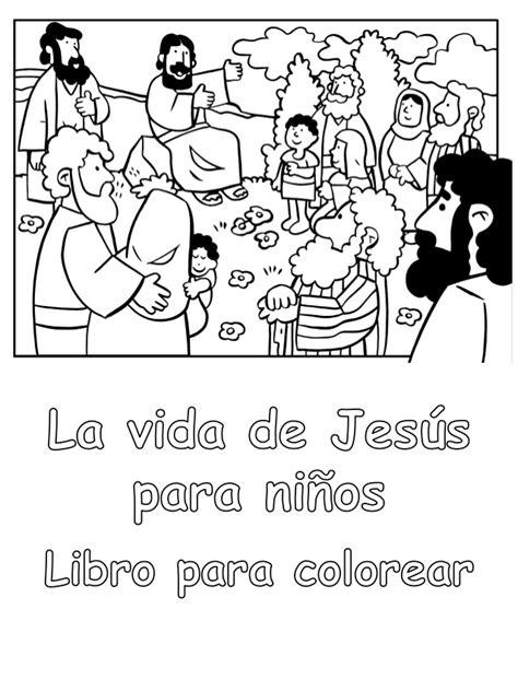 imagenes sobre la vida de jesus para colorear la vida de jes 250 s para ni 241 os libro para colorear