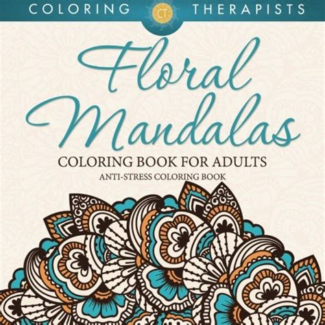 anti stress colouring book for adults australia floral mandalas coloring book for adults anti stress