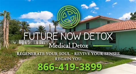 Future Now Detox West Palm Fl addiction to rehabilitation recovery and addiction