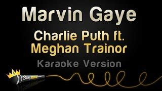 download mp3 marvin gaye by charlie puth charlie puth ft meghan trainor marvin gaye mp3
