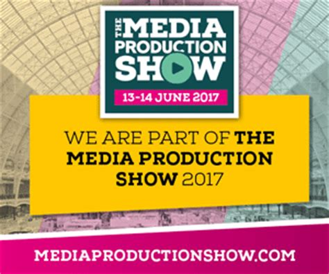 media production show 2017 at olympia june 13 &14altered
