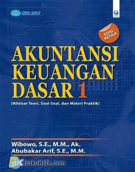 Dasar Dasar Kewirausahaan Teori Dan Praktik bukukita akuntansi keuangan dasar 1 ikhtisar teori