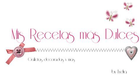 mis recetas de cocina 8479538724 mis recetas m 193 s dulces 168 galletas decoradas y m 193 s reposter 205 a y delantales