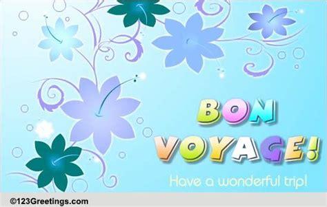 wonderful trip  bon voyage ecards greeting cards
