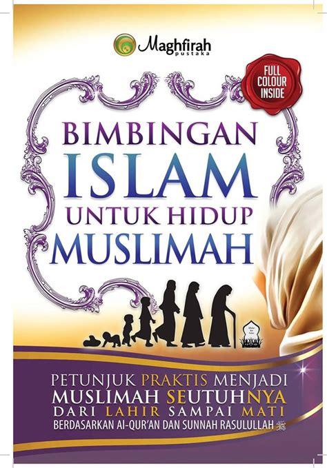 Buku Islam Quranic Food bimbingan islam untuk hidup muslimah jual quran murah