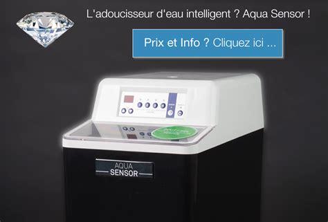 Meilleur Adoucisseur D Eau 6740 by Prix Le Meilleur Adoucisseur D Eau Aqua Sensor