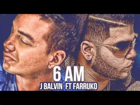 farruko new music and songs j balvin 6 am ft farruko con alvin y las ardillas